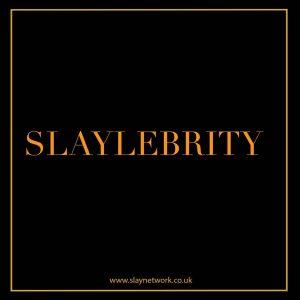 slaylebrity