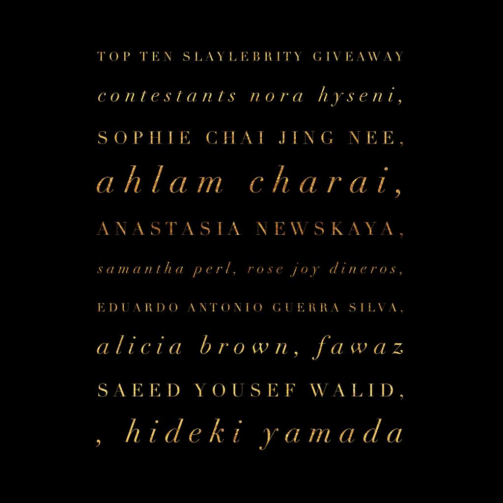 Top Ten Slaylebrity Giveaway Contestants