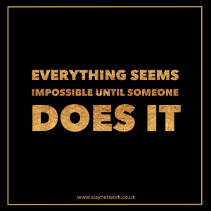 Quotes that inspire you to do the impossible