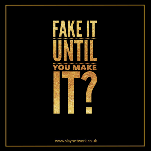 Should you fake it until you make it?