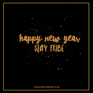 Happy New Year Slay Tribe