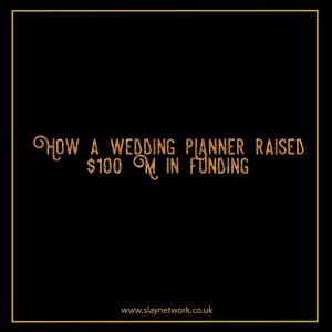 Wedding-planner startup raised $100M