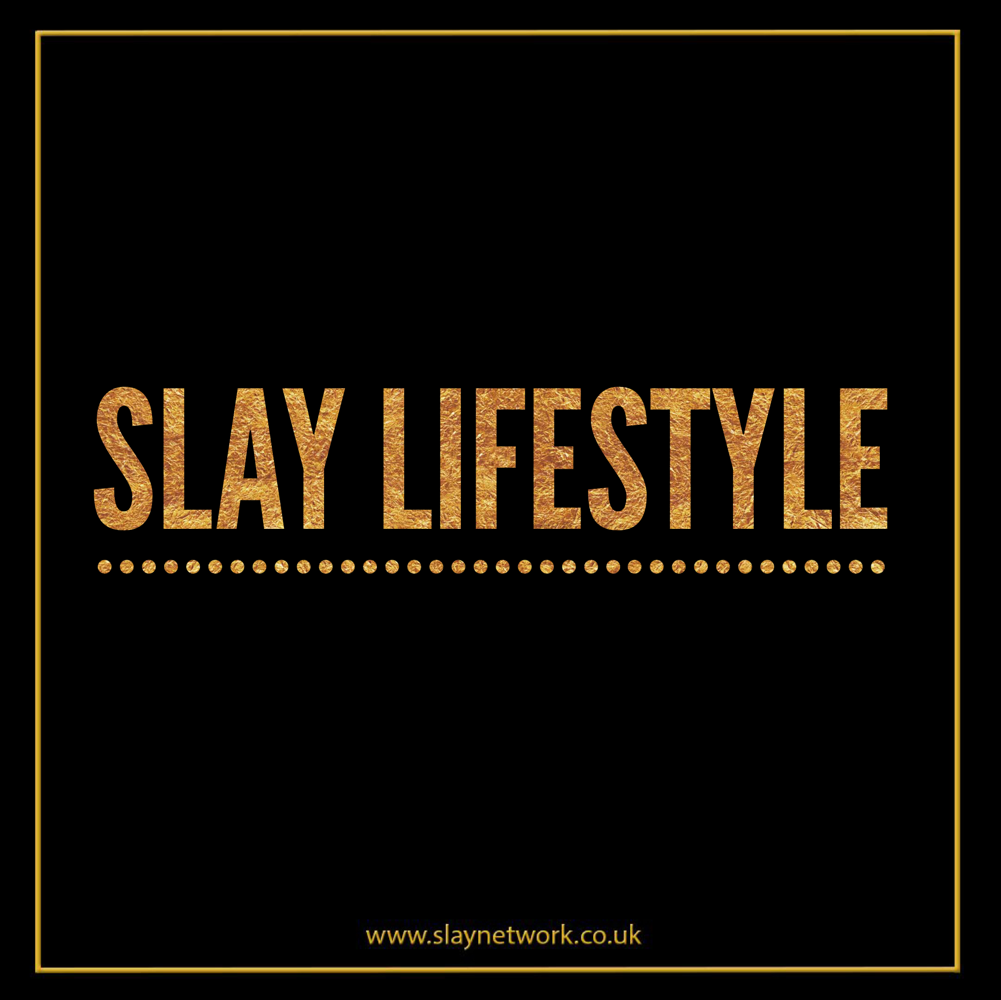 What is the slay lifestyle? | Fashion