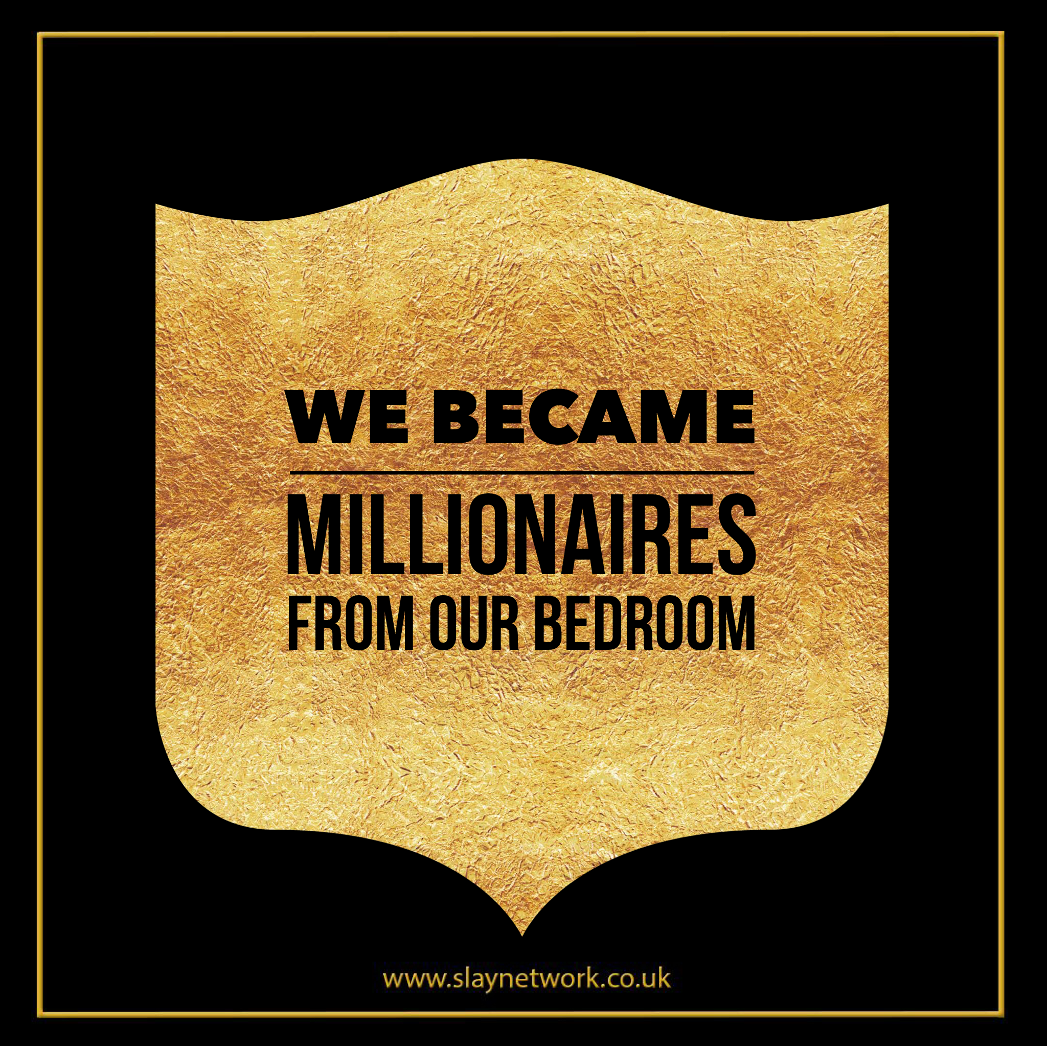 How to become a Millionaire from your bedroom