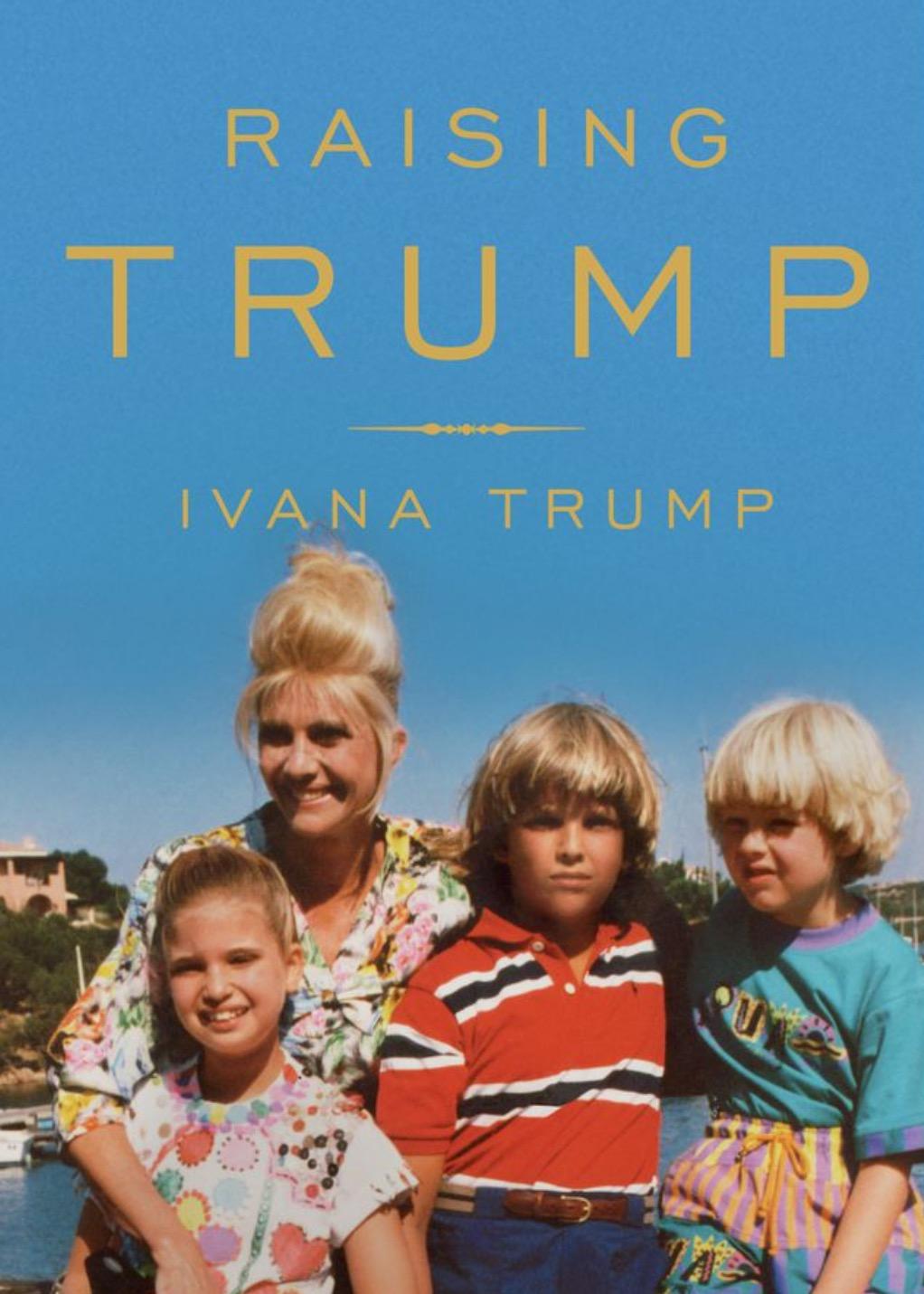 Ivana Trump on Raising Trump