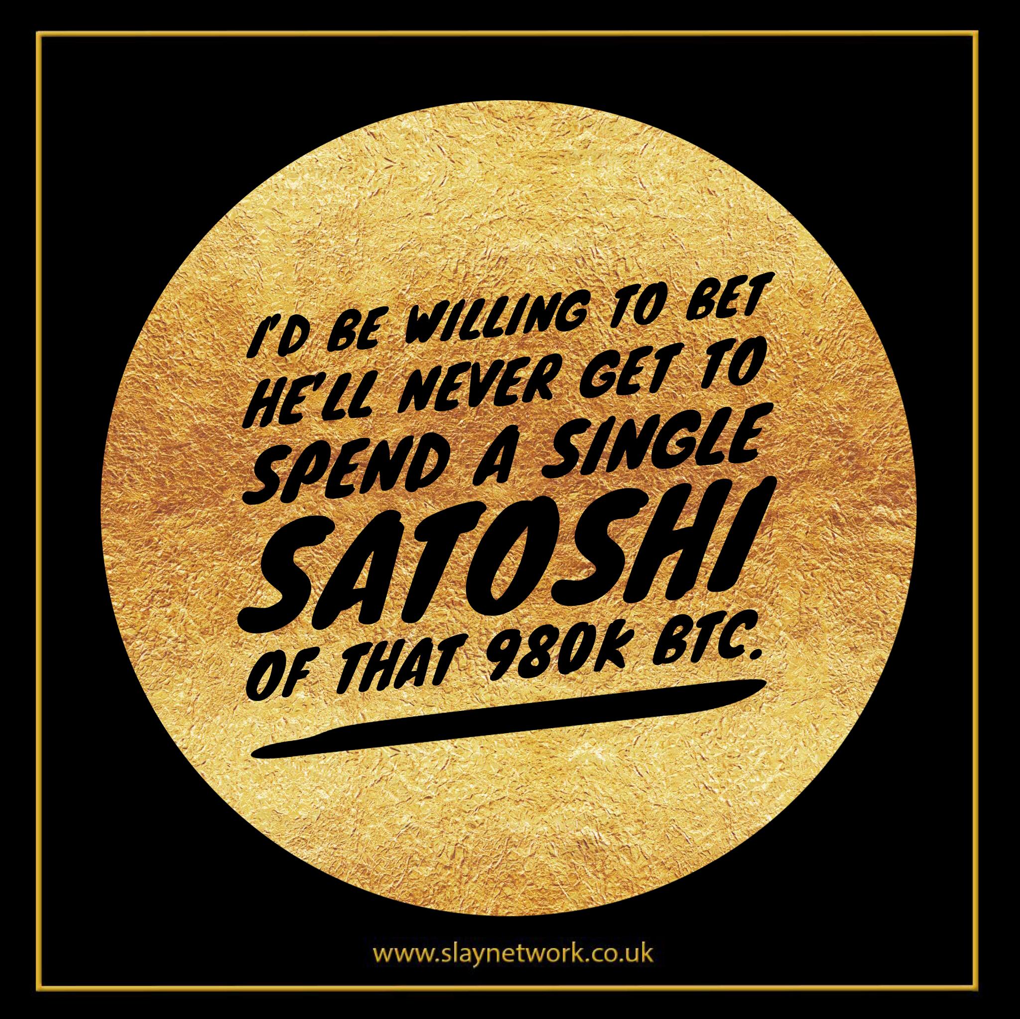 How many Bitcoin has Satoshi Nakamoto spent? | Slaylebrity