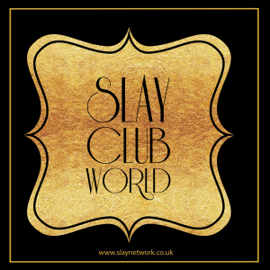 Slay club world, the World's most peculiar lifestyle club