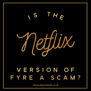 Is Netflix's Fyre Documentary also a Scam?