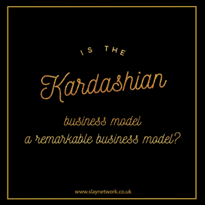 Should the Kardashians be considered Business Icons? Is their business model sustainable?