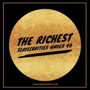Top 10 Youngest Slaylebrity billionaires