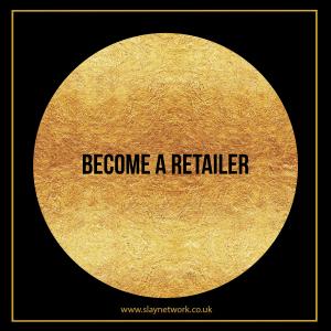 Become a Slay Network Retailer