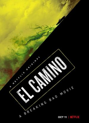 Breaking Bad Movie El Camino is out OCT 11